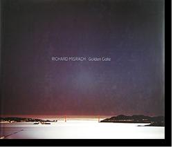 RICHARD MISRACH: Golden Gate リチャード・ミズラック 写真集