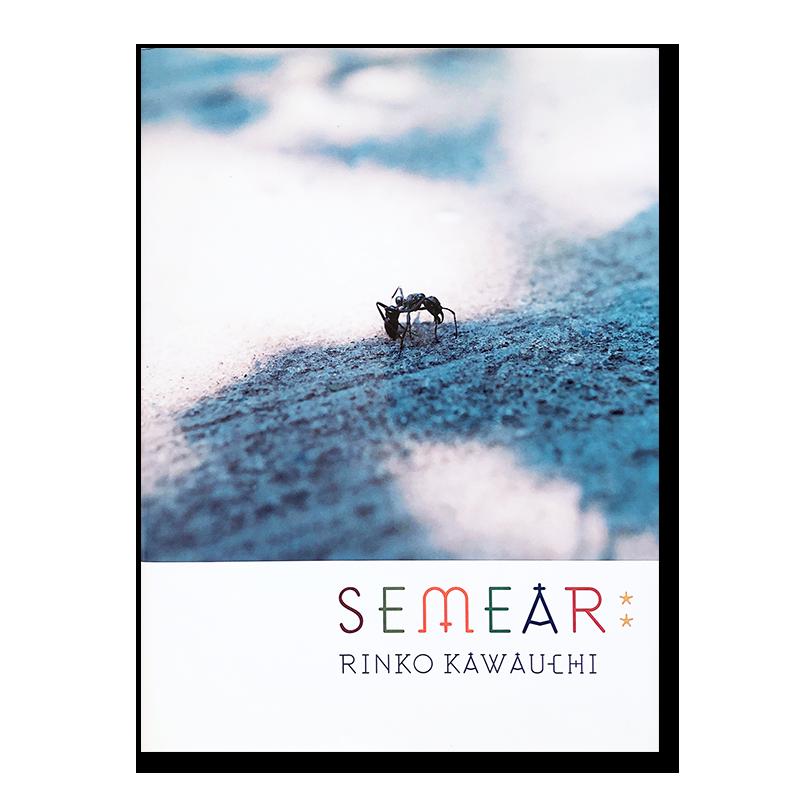 種を蒔く/セメアール 川内倫子 写真集 SEMEAR: Rinko Kawauchi