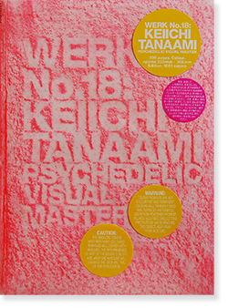 WERK MAGAZINE 2010 No.18 Pink KEIICHI TANAAMI/ PSYCHEDELIC VISUAL MASTER 田名網桂一 新品未開封 unopened