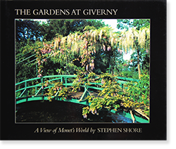 THE GARDENS AT GIVERNY A View of Monet's World by STEPHEN SHORE スティーヴン・ショア 写真集