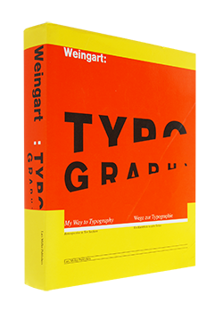 Wolfgang Weingart: My Way to Typography Retrospective in Ten Sections ウォルフガング・ヴァインガルト 作品集
