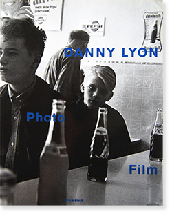 DANNY LYON: PHOTO FILM 1959-1990 ダニー・ライアン 写真集