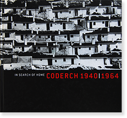 CODERCH 1940|1964 in search of home JOSE ANTONIO CODERCH ホセ・アントニオ・コデルク