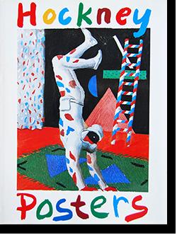 HOCKNEY POSTERS by David Hockney ホックニー・ポスターズ デイヴィッド・ホックニー 作品集