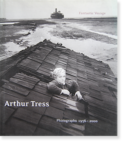 Arthur Tress: Fantastic Voyage, Photographs 1956-2000 アーサー・トレス 献呈署名本 inscribed