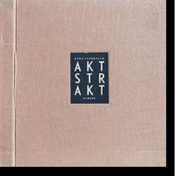 AKTSTRAKT Karl Lagerfeld カール・ラガーフェルド 写真集