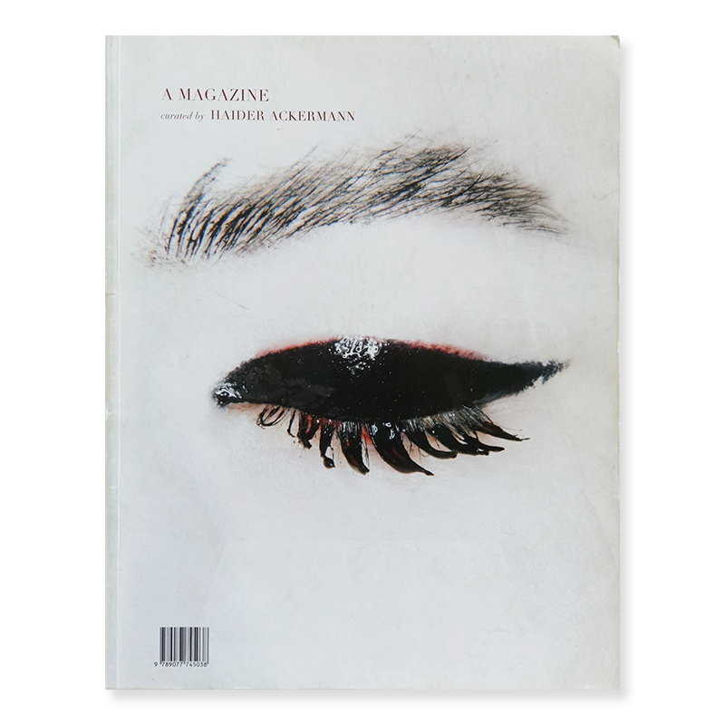 A MAGAZINE #3 Curated by HAIDER ACKERMANN ハイダー・アッカーマン