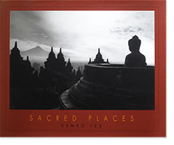 SACRED PLACES Kenro Izu 井津建郎 写真集