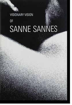 VISIONARY VISION OF SANNE SANNES サンネ・サンネス 写真集