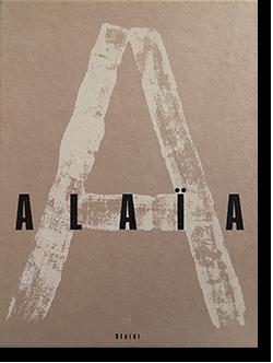 ALAIA Limited edition Azzedine Alaia, Martine Barrat アズディン・アライア