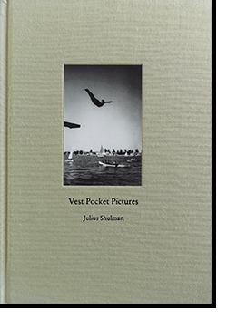 JULIUS SHULMAN: Vest Pocket Pictures ジュリアス・シュルマン 写真集