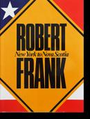 ROBERT FRANK: New York to Nova Scotia ロバート・フランク 写真集