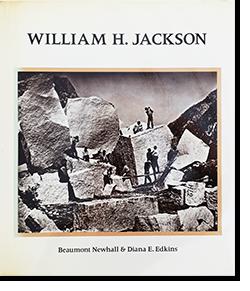 WILLIAM H. JACKSON Beaumont Newhall & Diana E. Edkins ウィリアム・ヘンリー・ジャクソン 写真集