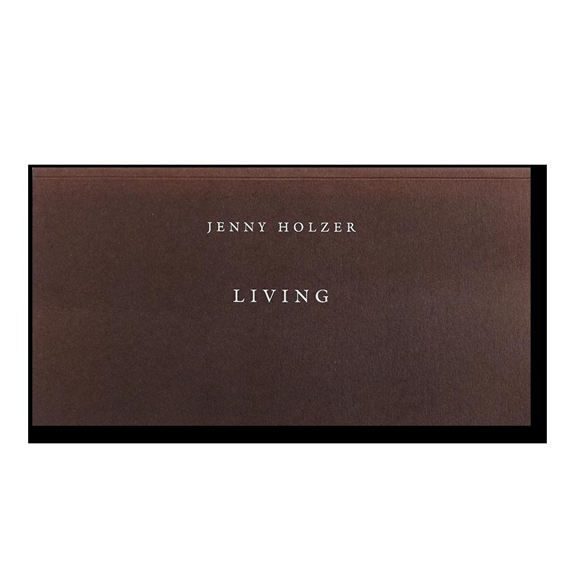 JENNY HOLZER: LIVING ジェニー・ホルツァー 作品集