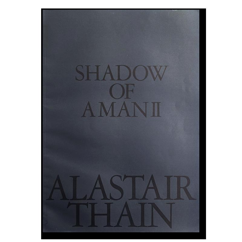 ALASTAIR THAIN: SHADOW OF AMAN �アラステア・サイン 作品集