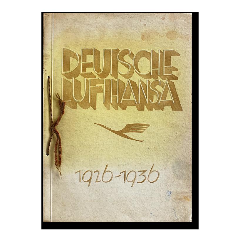 DEUTSCHE LUFTHANSA 1926-1936 ドイツ・ルフトハンザ航空 10周年記念誌