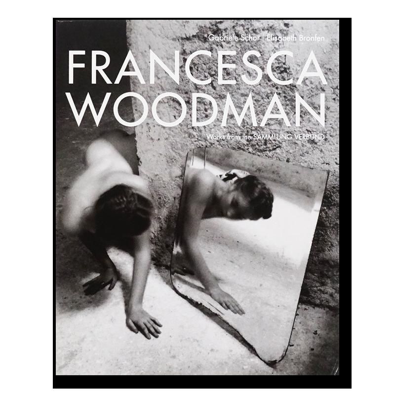 FRANCESCA WOODMAN Works from the SAMMLUNG VERBUND フランチェスカ・ウッドマン