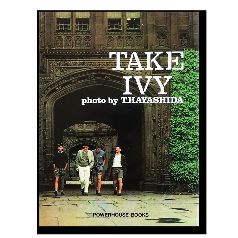 TAKE IVY First English Edition 2010 林田昭慶 石津祥介 くろすとしゆき 長谷川元