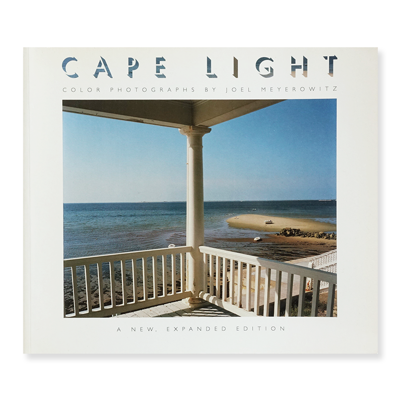 Joel Meyerowitz: CAPE LIGHT A New Expanded Edition