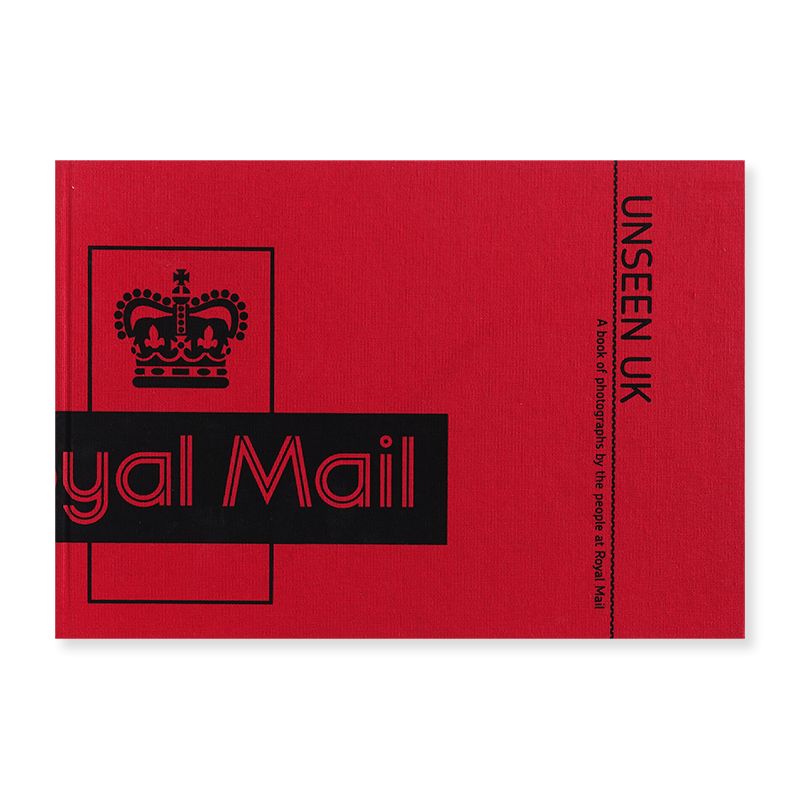 UNSEEN UK: A book of photographs by the people at Royal Mail STEPHEN GILL
