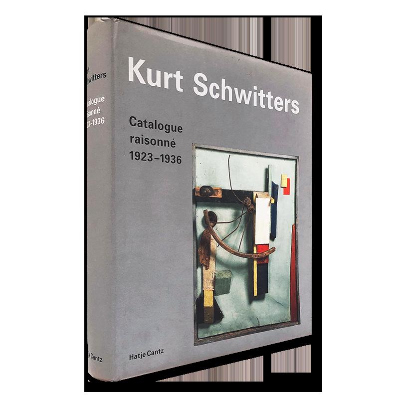 Kurt Schwitters Catalogue raisonne 1923-1936
