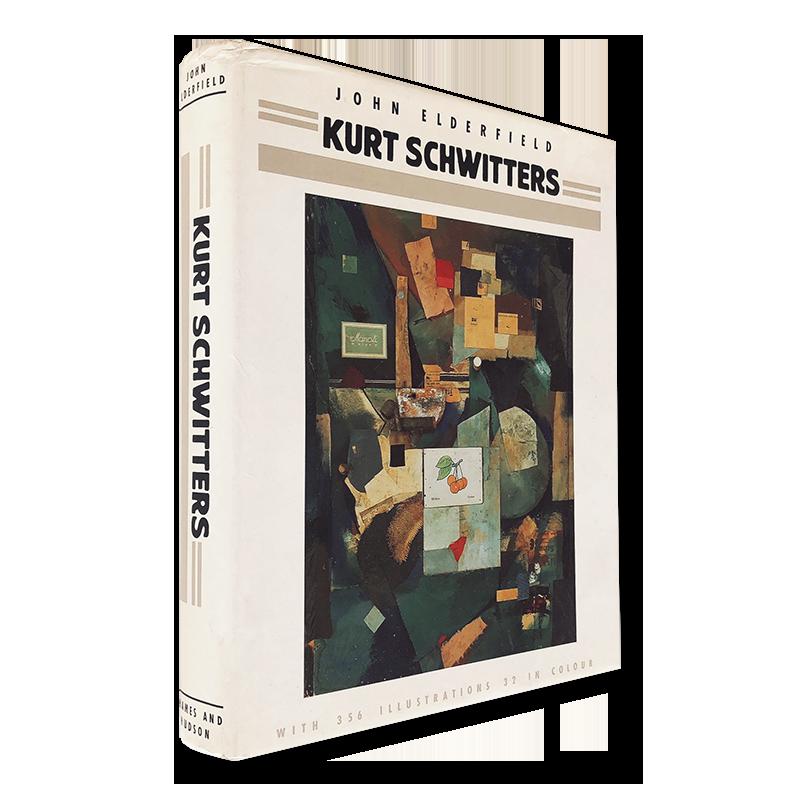 KURT SCHWITTERS by John Elderfield