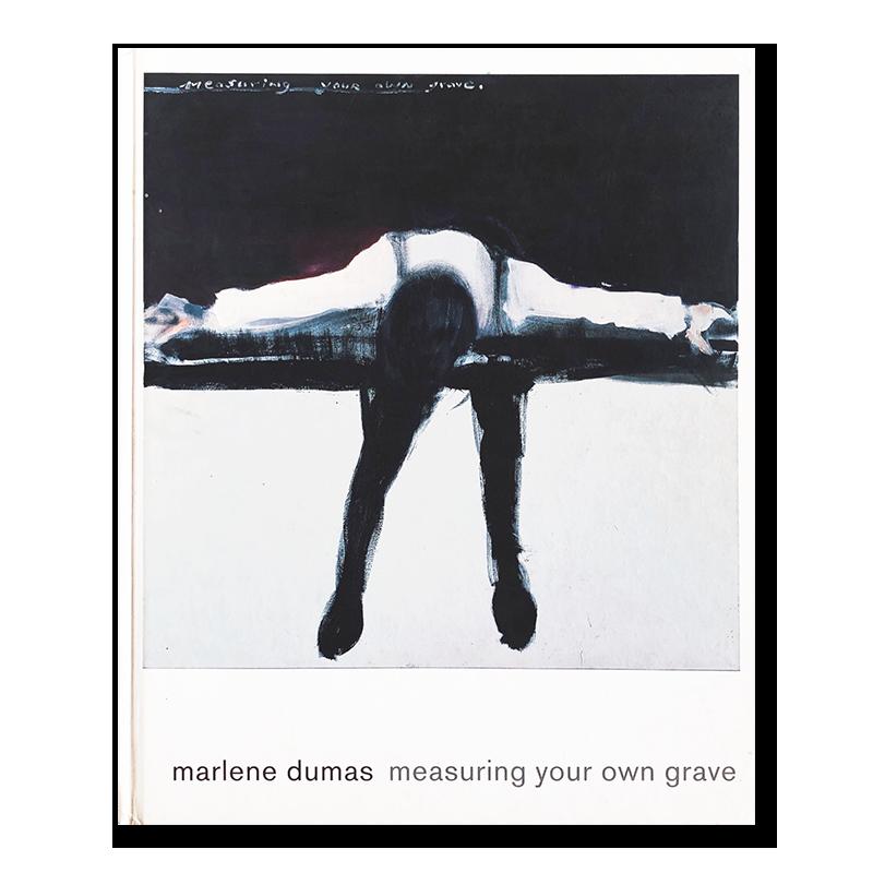 Marlene Dumas: measuring your own grave
