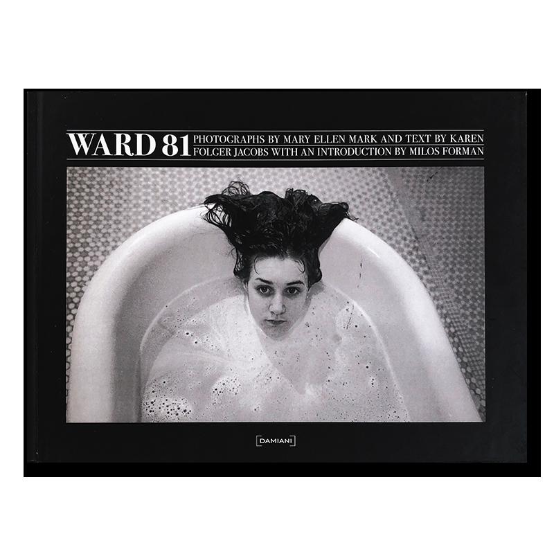 WARD 81 photographs by Mary Ellen Mark
