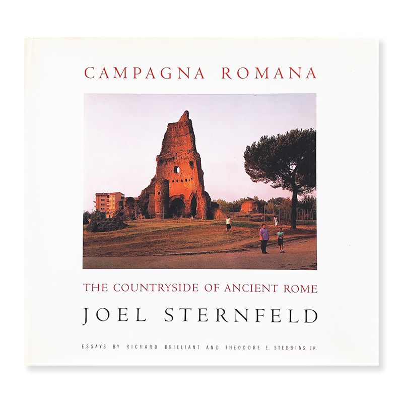 CAMPAGNA ROMANA: The Countryside of Ancient Rome by JOEL STERNFELD