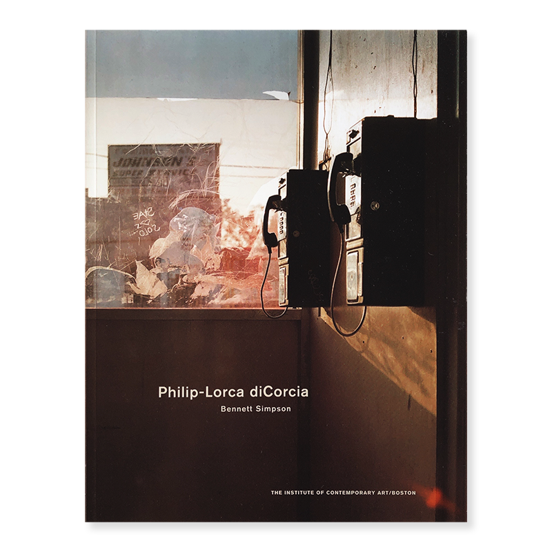 Philip-Lorca diCorcia with an essay by Bennett Simpson
