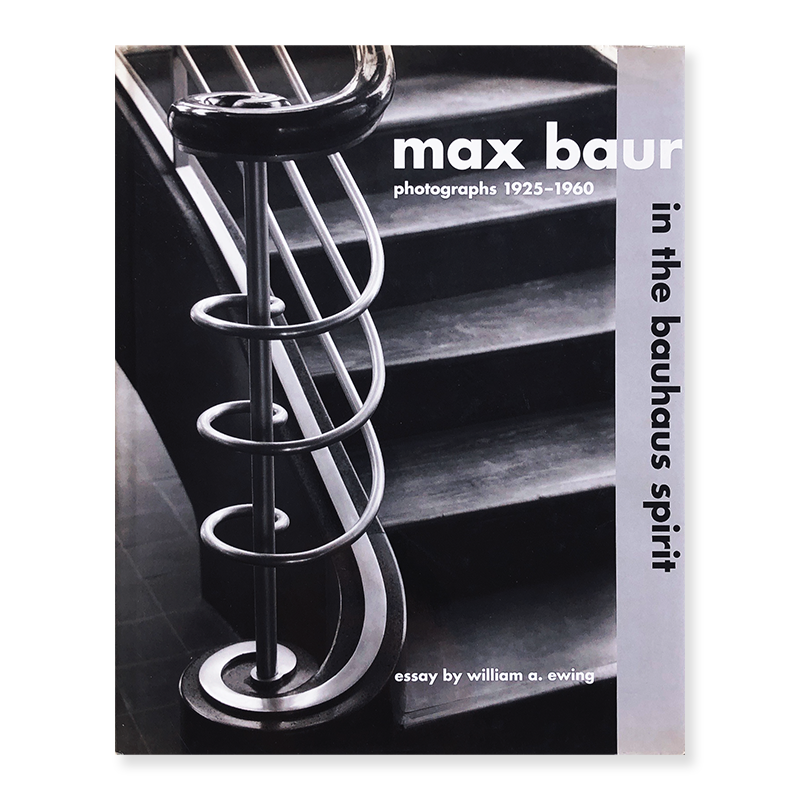 MAX BAUR photographs 1925-1960 in the bauhaus spirit