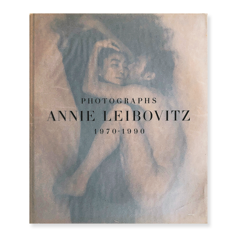 ANNIE LEIBOVITZ PHOTOGRAPHIEN 1970-1990 English edition