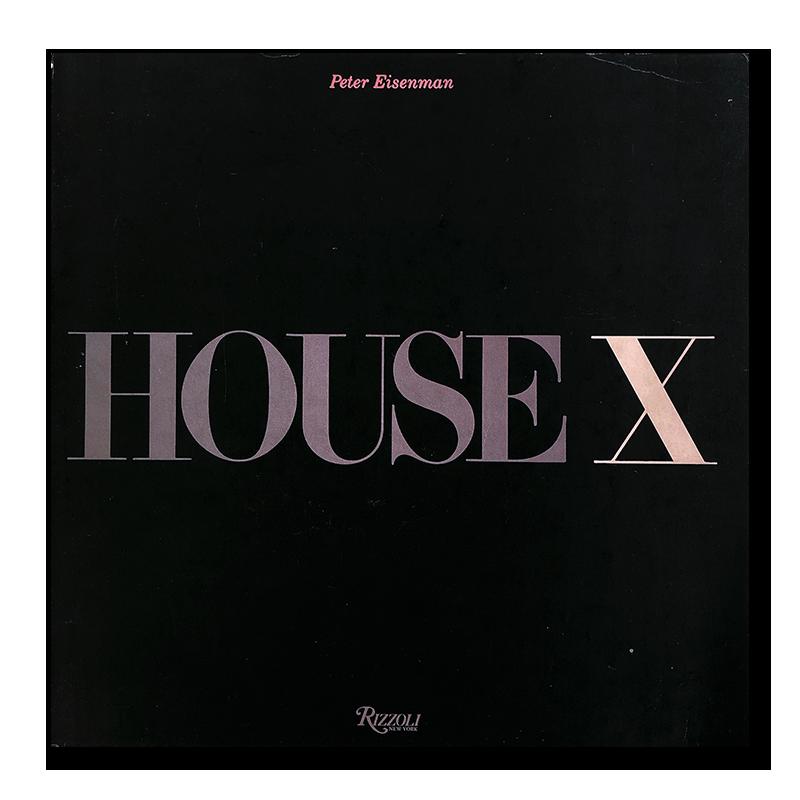 HOUSE X Peter Eisenman