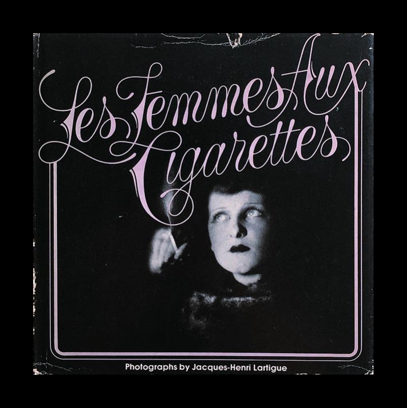 LES FEMMES AUX CIGARETTES by Jacques-Henri Lartigue