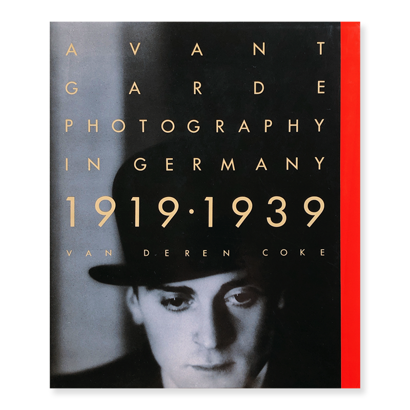 AVANT-GARDE PHOTOGRAPHY IN GERMANY 1919・1939
