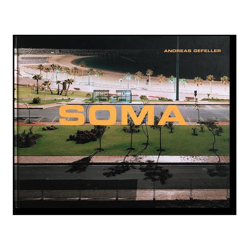ANDREAS GEFELLER: SOMA