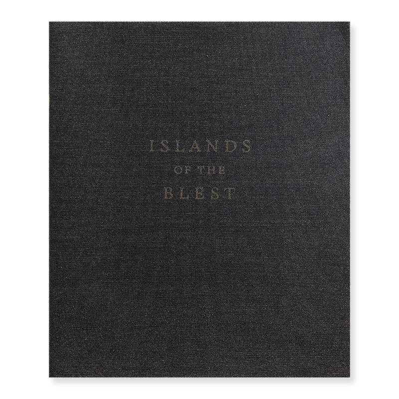 ISLANDS OF THE BLEST Edited by Bryan Schutmaat and Ashlyn Davis