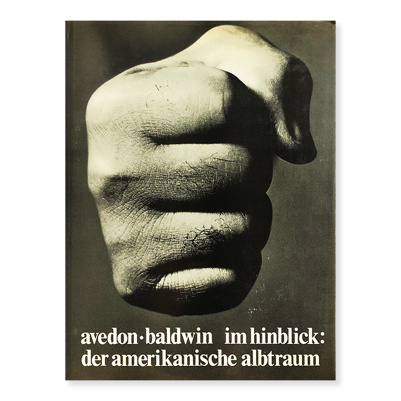 Richard Avedon and James Baldwin: im hinblick (Nothing Personal)