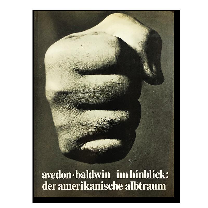 Richard Avedon and James Baldwin: im hinblick (Nothing Personal)