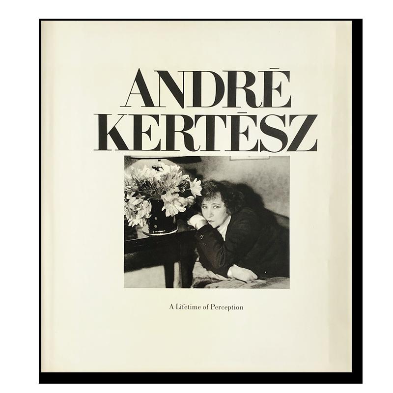 ANDRE KERTESZ: A Lifetime of Perception