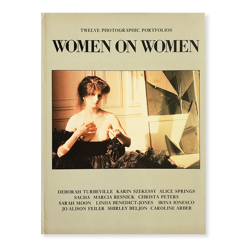 WOMEN ON WOMEN Twelve Photographic Portfolios