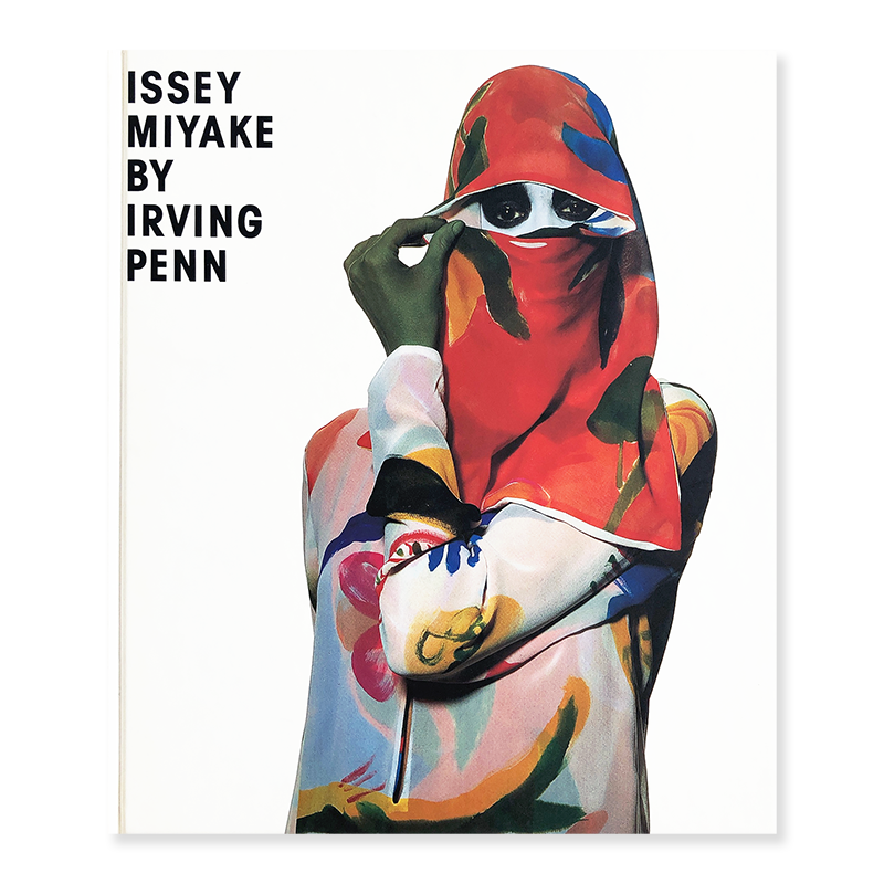 ISSEY MIYAKE BY IRVING PENN 1995-97