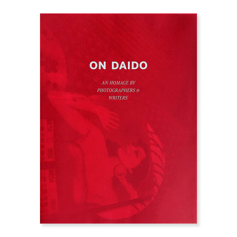 ON DAIDO: An Homage by Photographers & Writers normal edition *signed