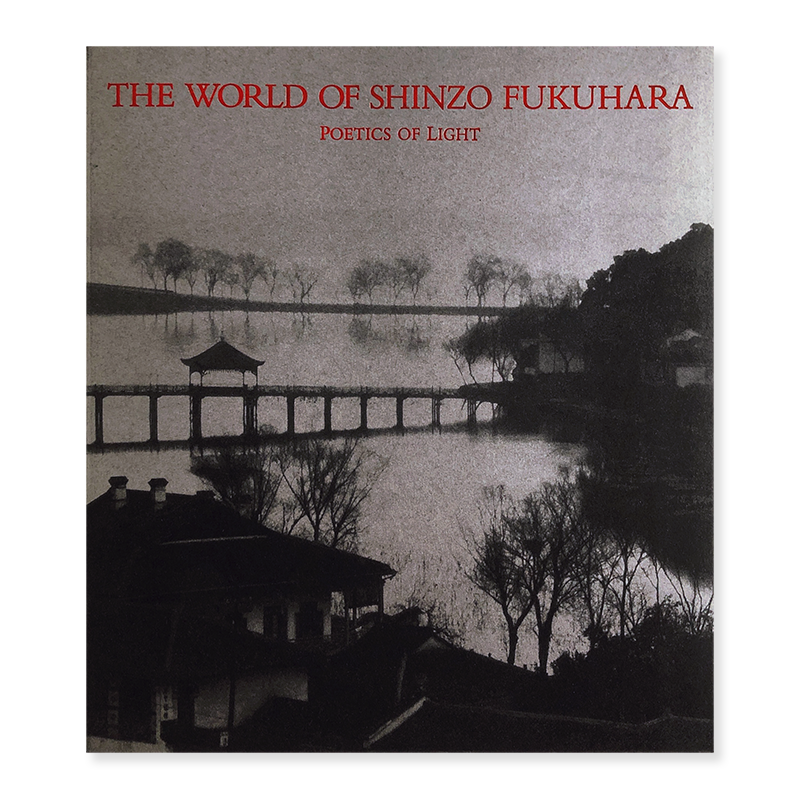 THE WORLD OF SHINZO FUKUHARA: POETICS OF LIGHT