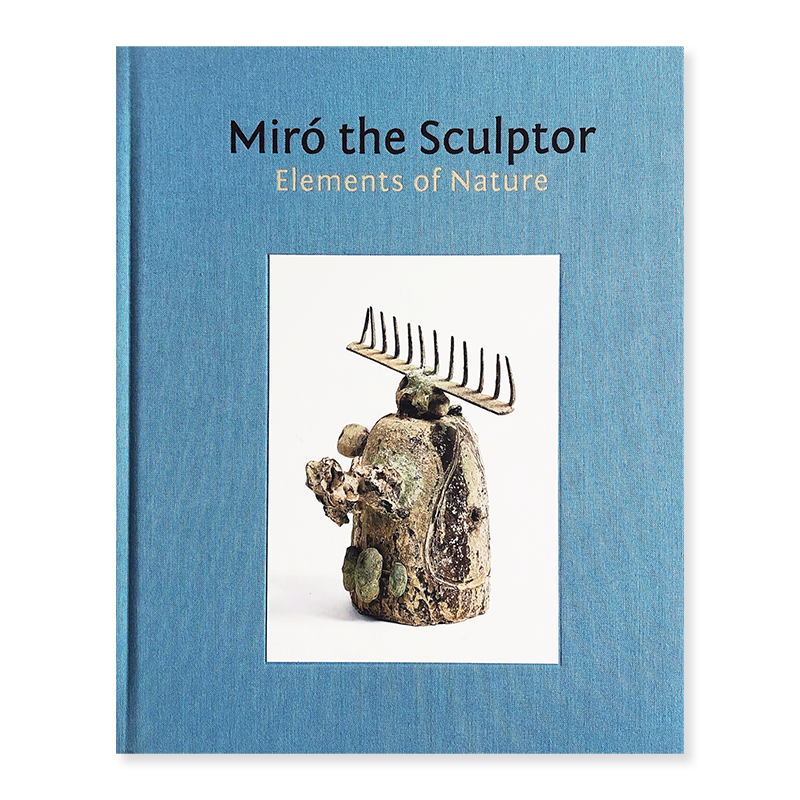 MIRO THE SCULPTOR: Elements of Nature