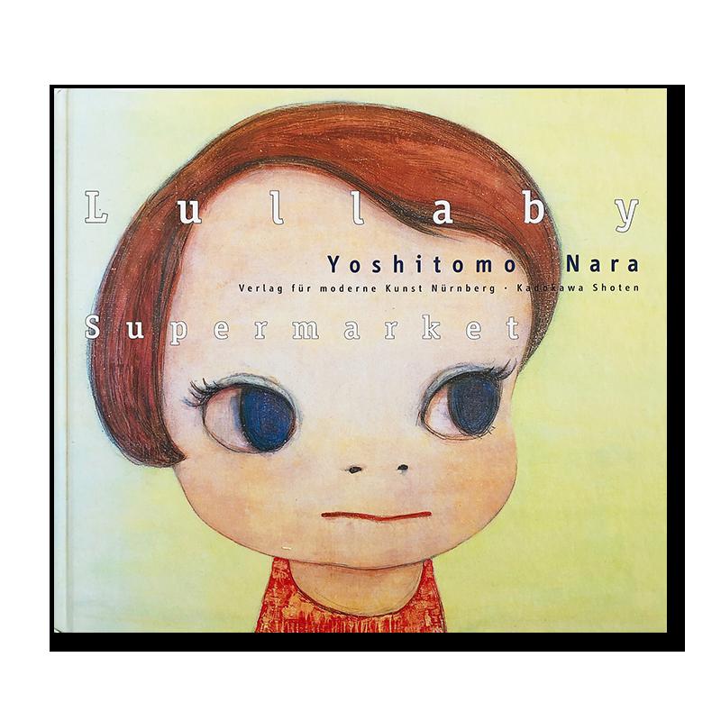 Lullaby Supermarket by Yoshitomo Nara