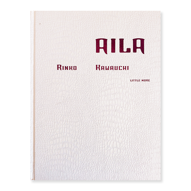 AILA First edition by RINKO KAWAUCHI