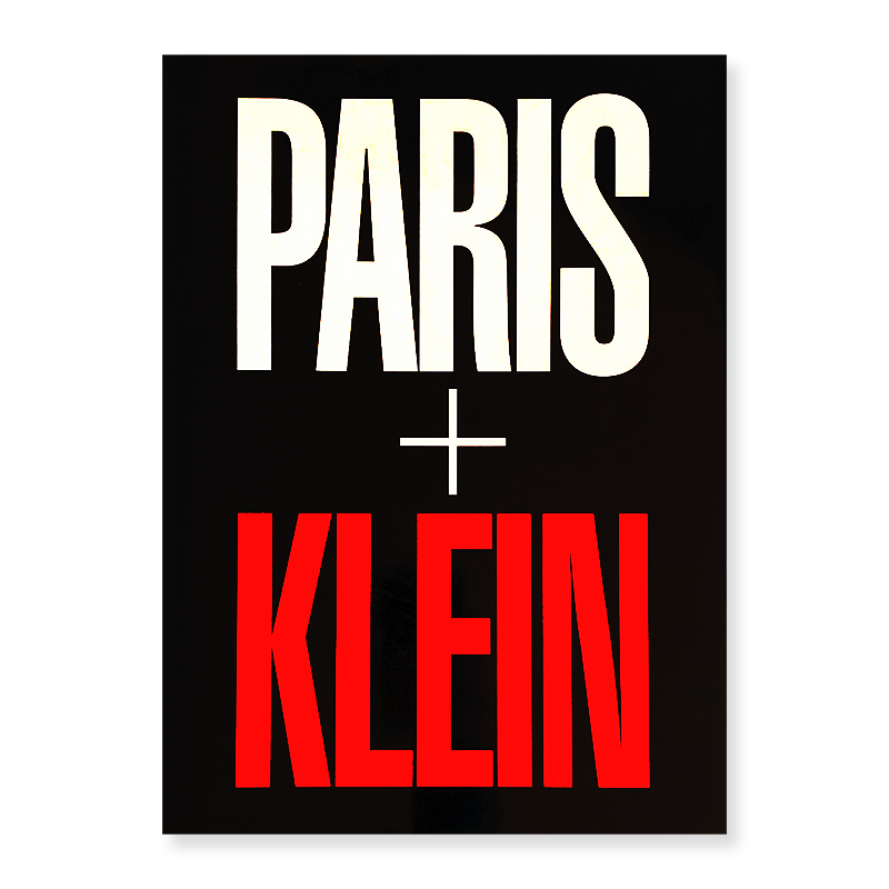 PARIS + KLEIN English Edition by William Klein