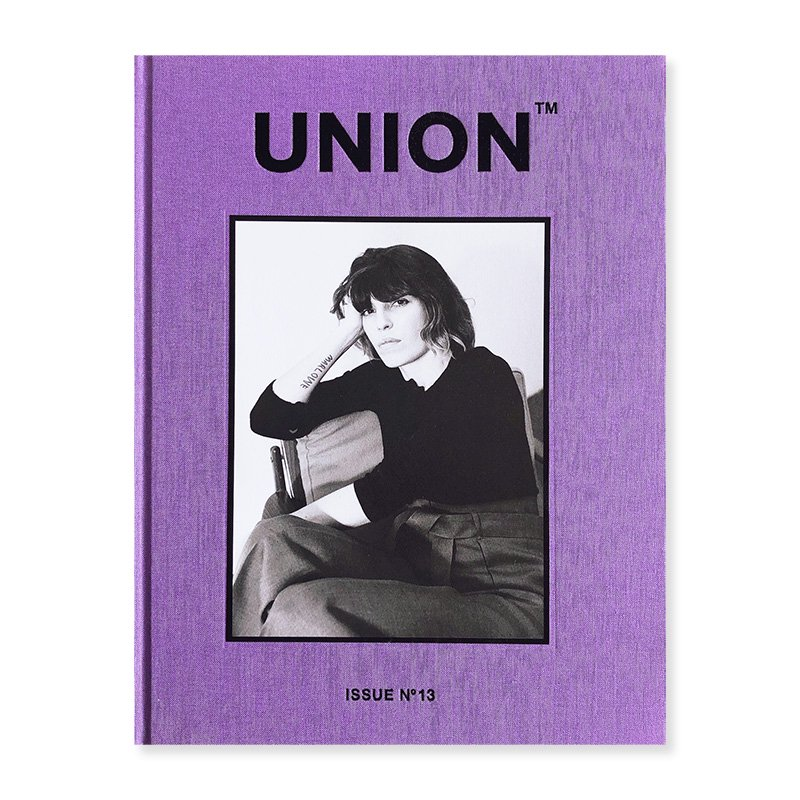 UNION Issue 13 2018 AW Olivier Kervern, Lina Scheynius etc.