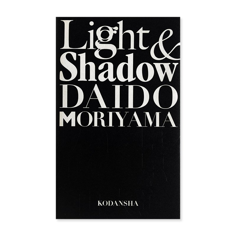 Light & Shadow new reissue edition by Daido Moriyama<br>光と影 新装版 森山大道